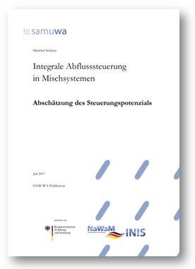 Integrale Abflusssteuerung in Mischsystemen - Abschätzung des Steuerungspotenzials